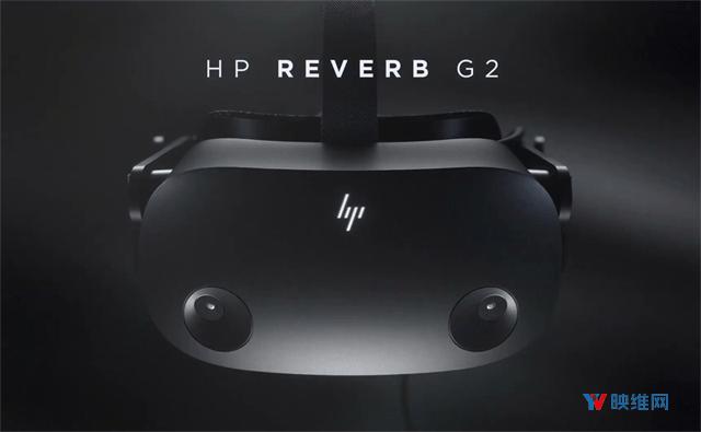 原创             惠普VR头显Reverb G2将于11月开始发货