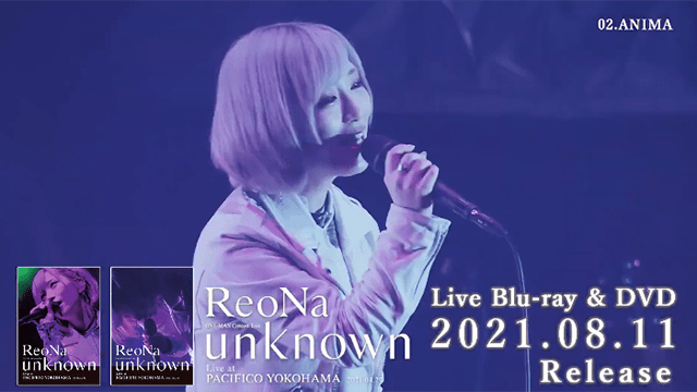 """ReoNa首张Live BD「""""unknown""""」全曲试听公开插图"""